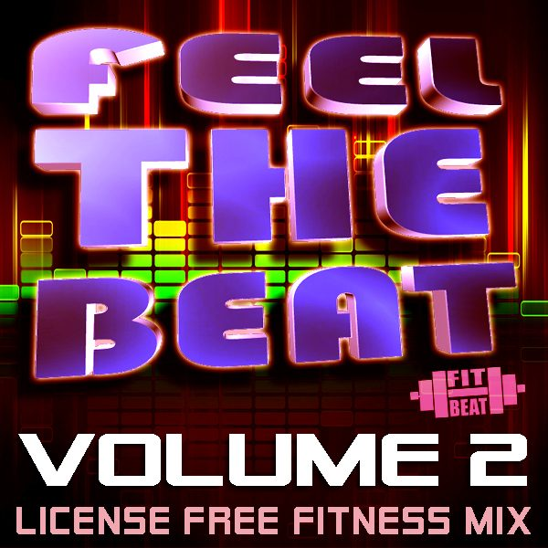 Feel The Beat, Vol. 2 by Fit Beat Music